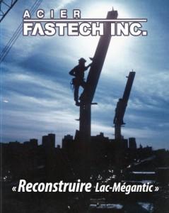 Fastech - Reconstruire Lac-Mégantic